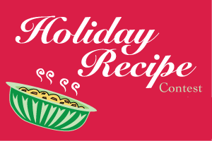 Holiday Recipe Contest